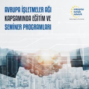 Avrupa İşletmeler Ağı kapsamında eğitim ve seminer programları düzenlendi