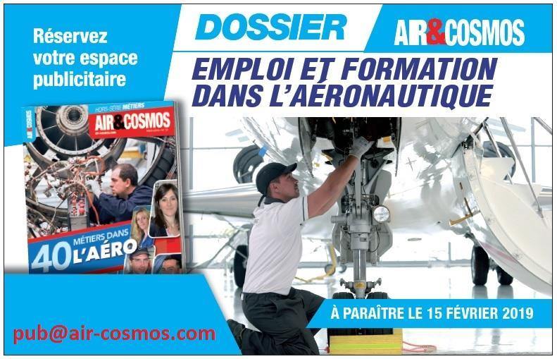 Grand dossier EMPLOI & FORMATION dans l'aéronautique à paraître le 15 février dans Air et Cosmos.