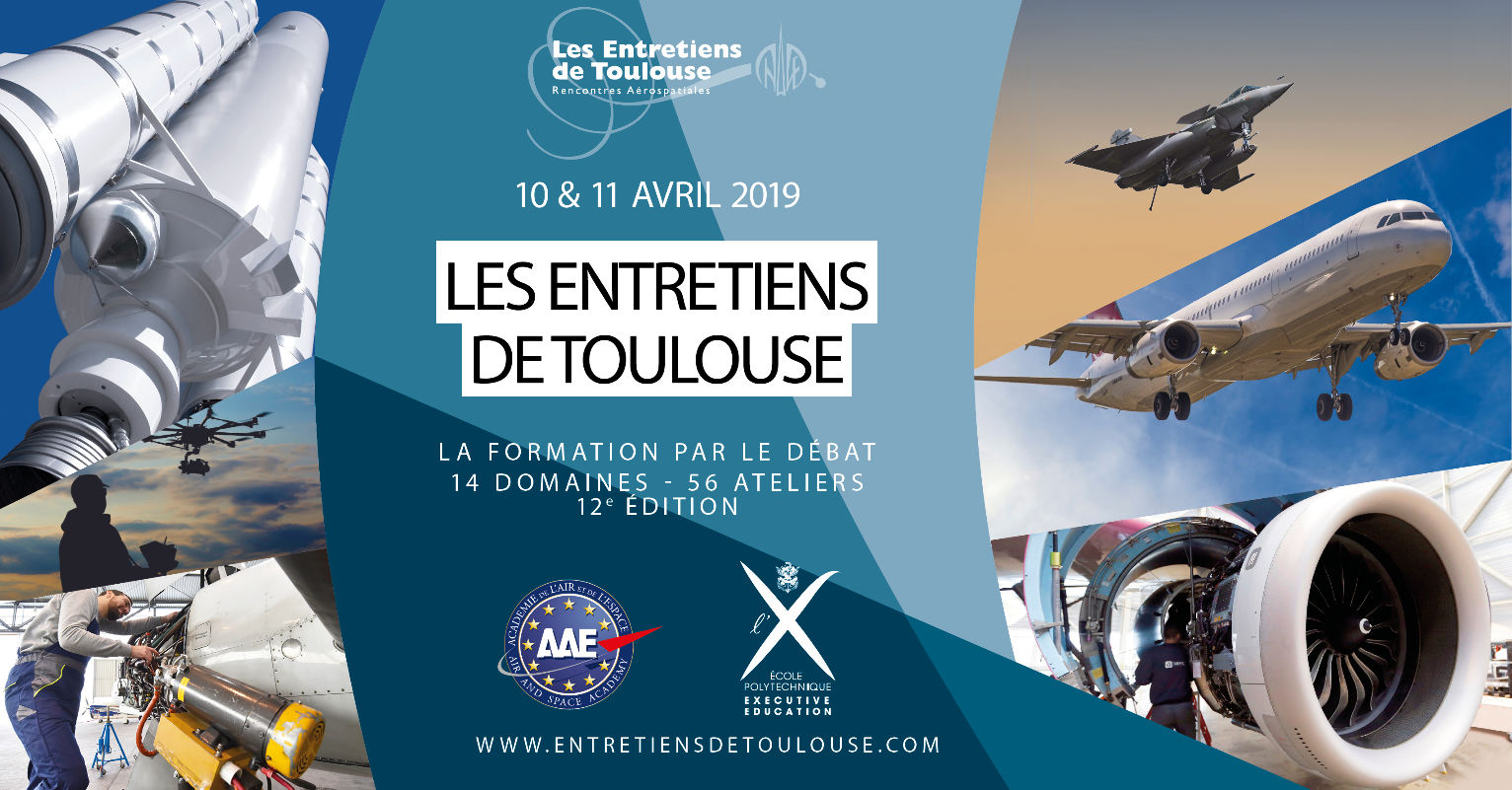 Les Entretiens de Toulouse, le Rendez-vous des acteurs du secteur aéronautique et spatial