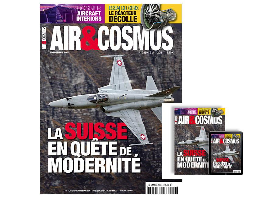 Force aérienne suisse, aircraft interiors, François Caudron d'Airbus, Aigle Azur, Tiangong, cette semaine dans Air & Cosmos