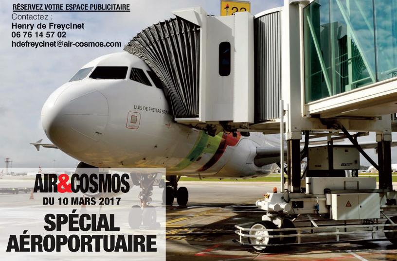 Dossier spécial Aéroportuaire dans Air&Cosmos le 10 mars.