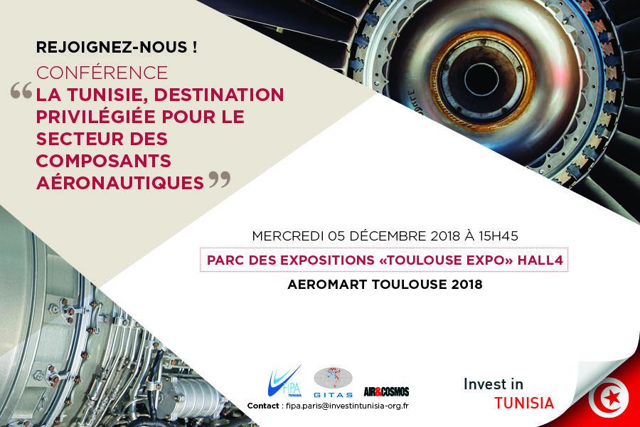 """""""La Tunisie, destination privilégiée pour le secteur des composants aéronautiques"""" conférence sur Aeromart, Toulouse"""