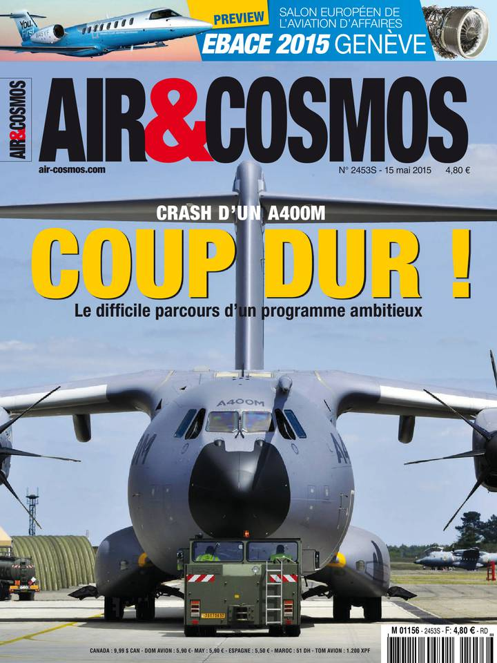 Archives numériques : crash d'un A400M, aviation d'affaires, les Emirats viseront Mars, dans Air&Cosmos 2453 du 15 mai 2015