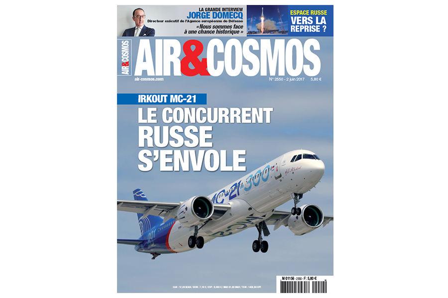 Jorge Domecq, Irkout MC-21, Transavia, digitalisation chez Safran, cette semaine dans Air et Cosmos