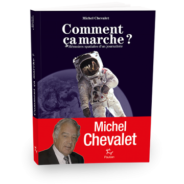 Michel Chevalet raconte ses mémoires spatiales