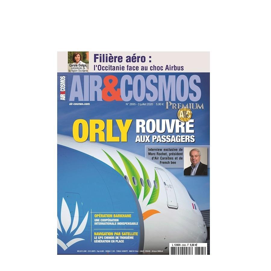 L'Occitanie face au choc Airbus, Orly rouvre aux passagers, cette semaine dans Air et Cosmos