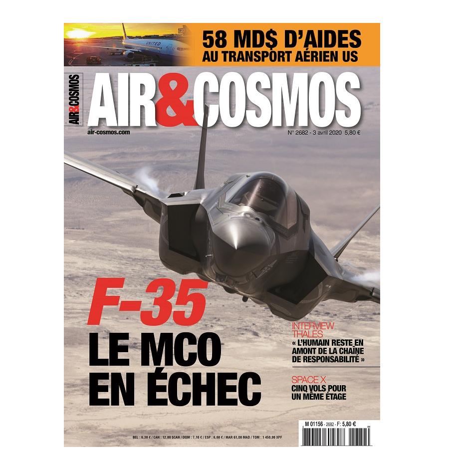 F-35, SpaceX, transport aérien US, drones, cette semaine dans Air et Cosmos