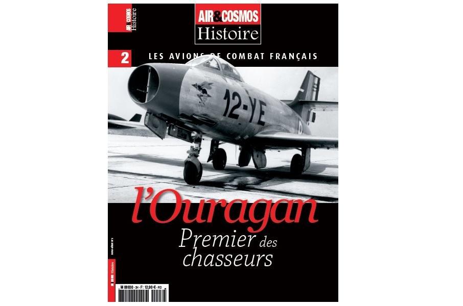 Le hors-série Histoire des avions de combat français dédié à l'Ouragan est en kiosques.