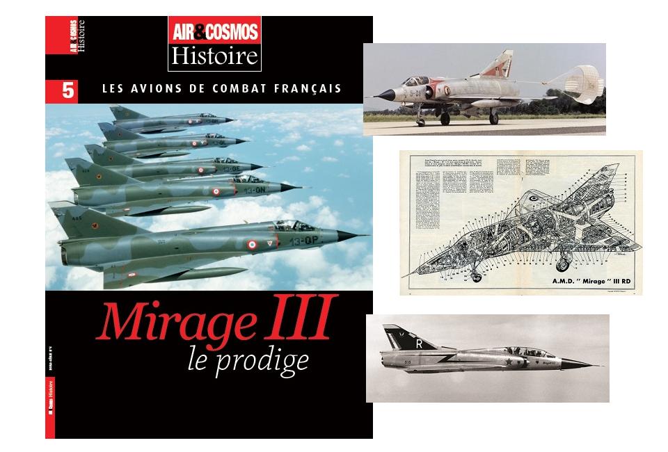 Hors-série histoire Mirage III, disponible en kiosques, en librairies, en VPC