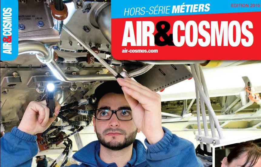 Hors-Série Air et Cosmos Métiers en aéronautique 2017 diffusé sur l'Avion des Métiers au Bourget