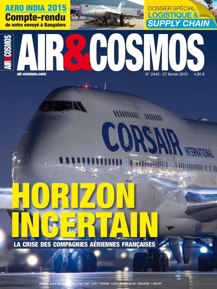 Archives numériques : transport aérien français en crise, reportage Aero India, satellites électriques, dans Air&Cosmos 2442 du 27 février 2015
