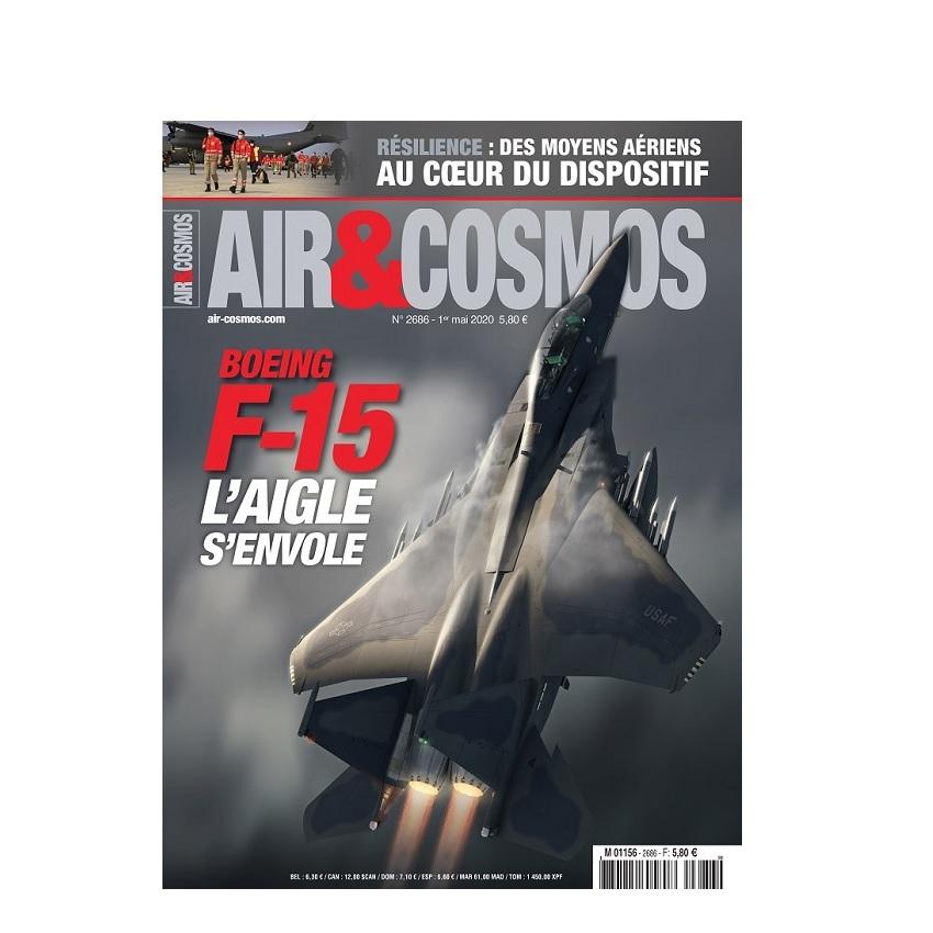 Boeing F-15QA, Covid-19 et Opération Résilience, Spatial militaire US, cette semaine dans A&C