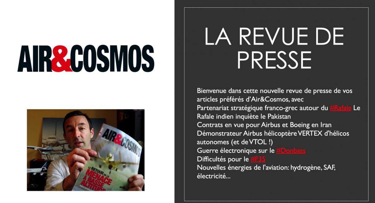 Revue de presse Air & Cosmos #5 : F35 en difficulté, hélico autonome, le Rafale domine, Airbus & Boeing en Iran - BEST OF Air&Cosmos