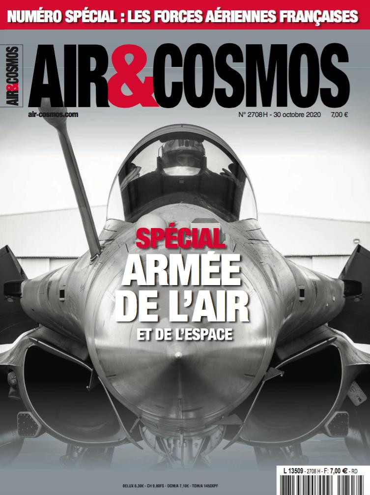 Edition spéciale Armée de l'Air et de l'Espace - Air et Cosmos 2708 du 30 octobre 2020