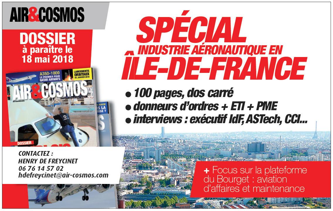 Air&Cosmos publiera un dossier exceptionnel « Industrie aéronautique en Ile-de-France » le 18 mai.