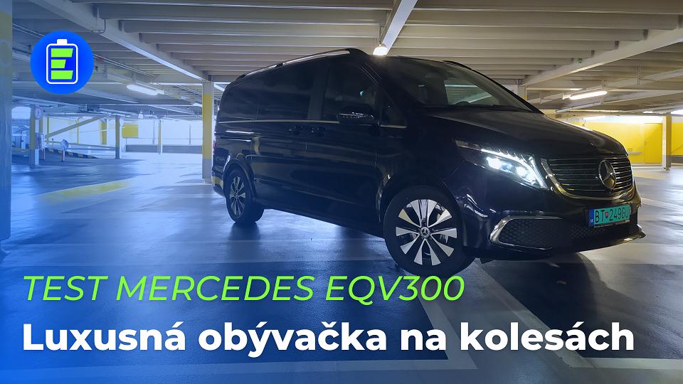 VIDEOTEST Mercedes-Benz EQV 300: Luxusná obývačka na kolesách