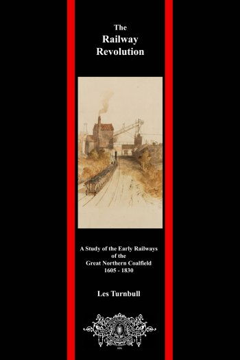Cover of The Railway Revolution by Les Turnbull