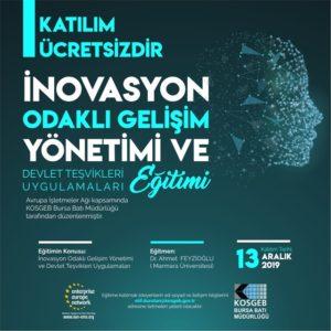 İnovasyon Odaklı Gelişim Yönetimi ve Devlet Teşvikleri Uygulamaları Eğitimi Düzenlenecektir