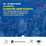 Hannover Messe Fuarına Heyet Organizasyonu Düzenlenecek ve Firmalar Arası İkili İş Görüşmeleri Etkinliği Gerçekleştirilecektir