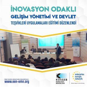 İnovasyon Odaklı Gelişim Yönetimi ve Devlet Teşvikleri Uygulamaları Eğitimi Düzenlenmiştir