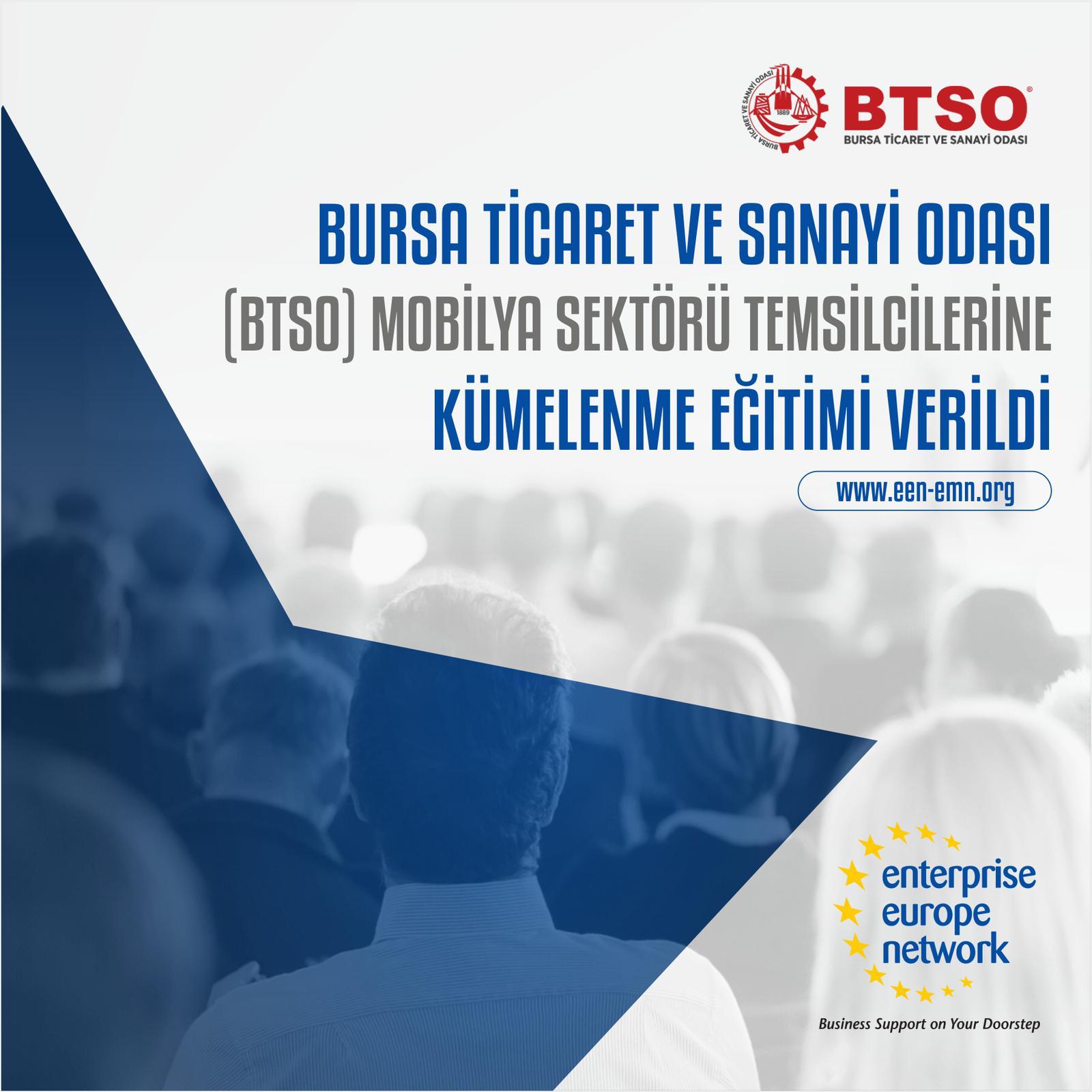 Bursa Ticaret ve Sanayi Odası (BTSO) Mobilya Sektörü Temsilcilerine Kümelenme Eğitimi verildi.