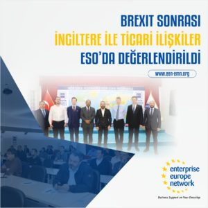 Brexit Sonrası İngiltere ile Ticari İlişkiler ESO'da Değerlendirildi.