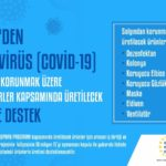 KOSGEB 'den Koronavirüs (COVİD-19) Salgınından Korunmak Üzere Alınan Tedbirler Kapsamında Üretilecek Ürünlere Destek