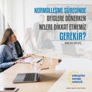 Normalleşme Sürecinde Ofislere Dönerken Nelere Dikkat Etmemiz Gerekir