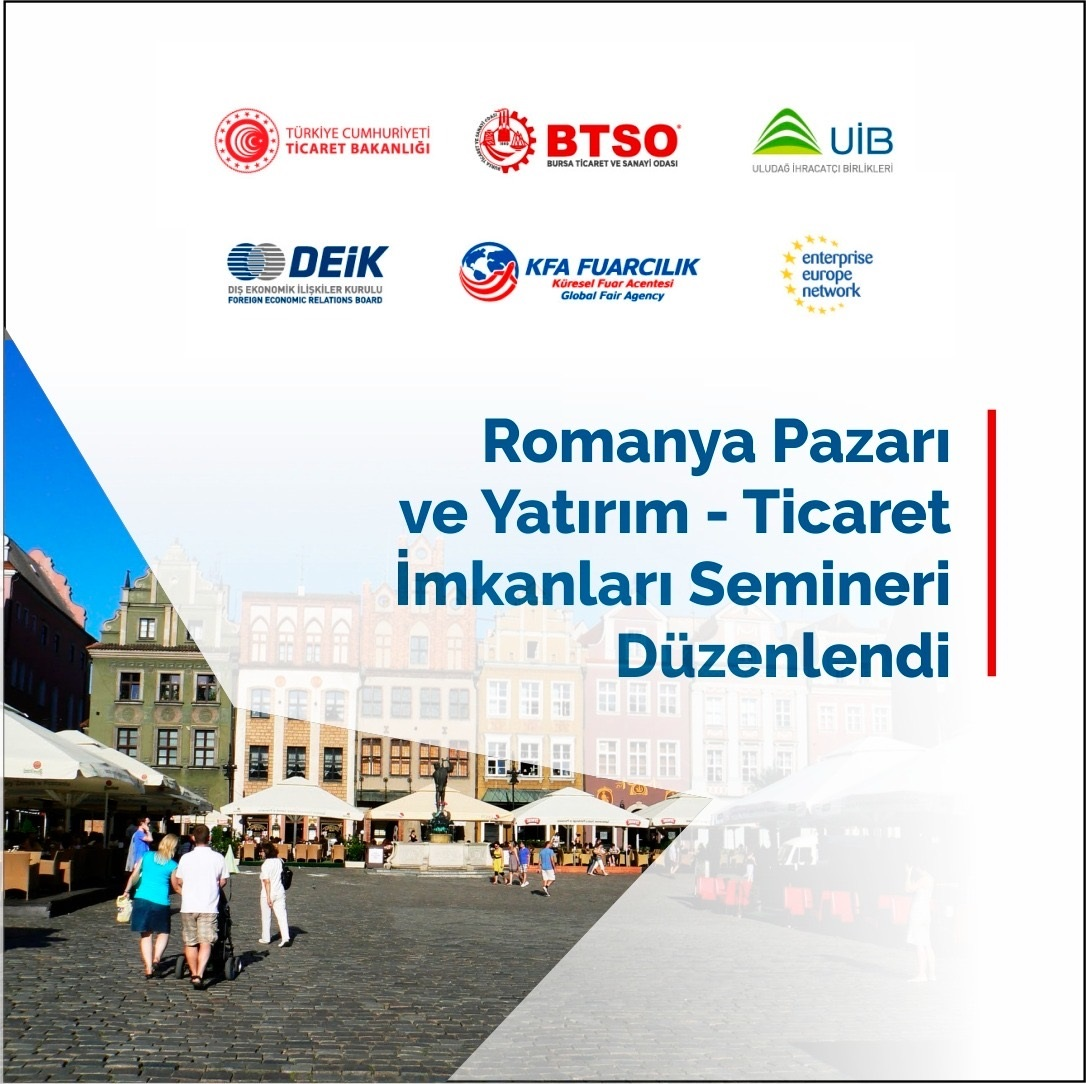 Romanya Pazarı ve Yatırım-Ticaret İmkanları' semineri gerçekleştirildi.