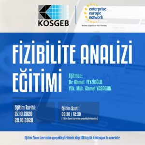 27-28 Ekim 2020 tarihlerinde Fizibilite Analizi Eğitimi düzenlenecektir.