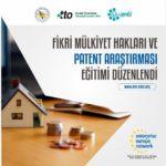Fikri Mülkiyet Hakları ve Patent Araştırması Eğitimi düzenlendi