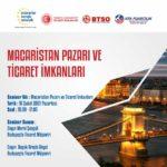 """""""Macaristan Pazarı ve Ticaret İmkanları"""" konu başlıklı online seminer gerçekleştirilecektir."""