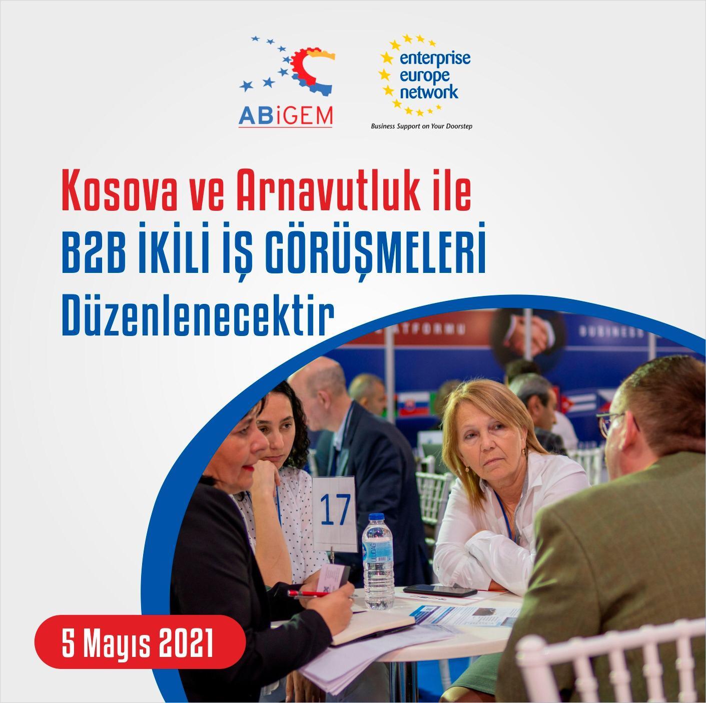 Kosova ve Arnavutluk ile B2B ikili iş görüşmeleri düzenlenecek