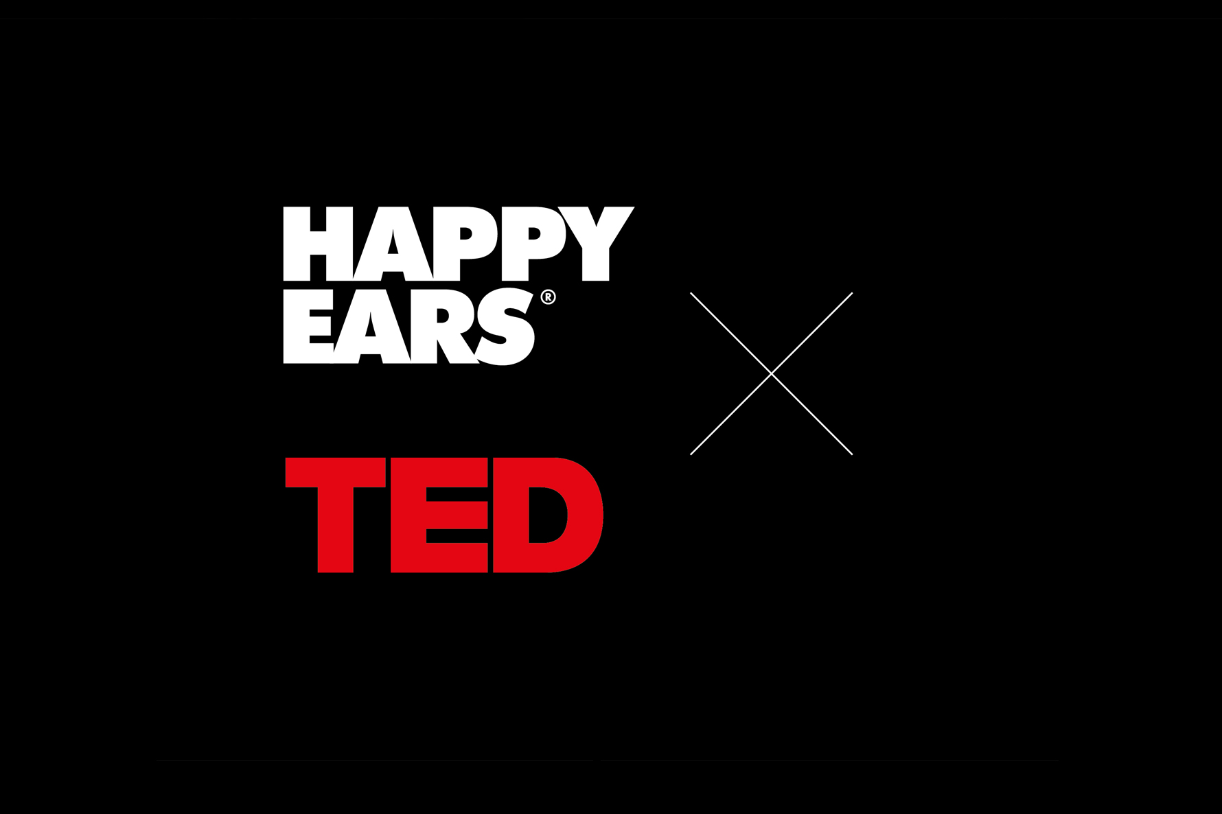 happy ears X TED