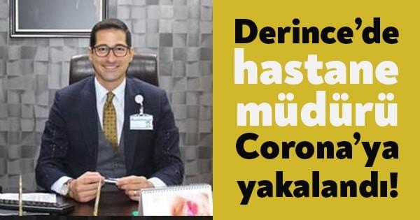 Hastane müdürü Corona'ya yakalandı!