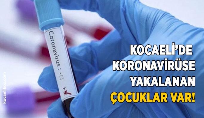 Kocaeli'de koronavirüse yakalanan çocuklar var!