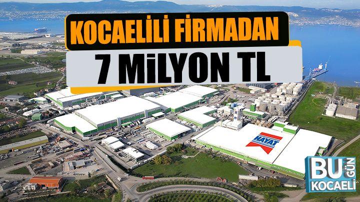 """Kocaelili Firmadan """"Milli Dayanışma Kampanyası""""na  7 milyon TL"""