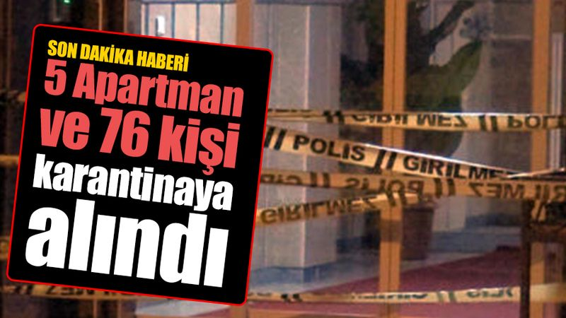 Son dakika haberi: Kocaeli'de 5 apartman ve 76 kişi karantinaya alındı