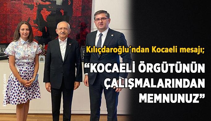 """Kılıçdaroğlu'ndan Kocaeli mesajı; """"Kocaeli örgütünün çalışmalarından memnunuz"""""""