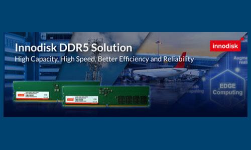 Innodisk представляет модули памяти DDR5 DRAM промышленного класса