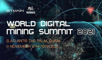 Bitmain проведет Всемирный саммит по майнингу цифровых валют 2021 в Дубае с 9 по 10 ноября