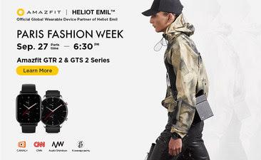 Amazfit стал партнером HELIOT EMIL в рамках Парижской недели моды «Весна/лето 2022»