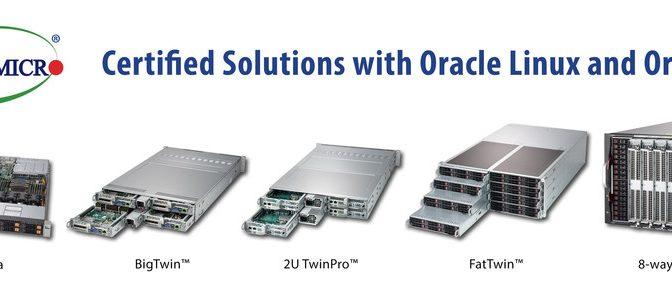 Новые серверы Supermicro прошли сертификацию на соответствие Oracle Linux и Oracle VM