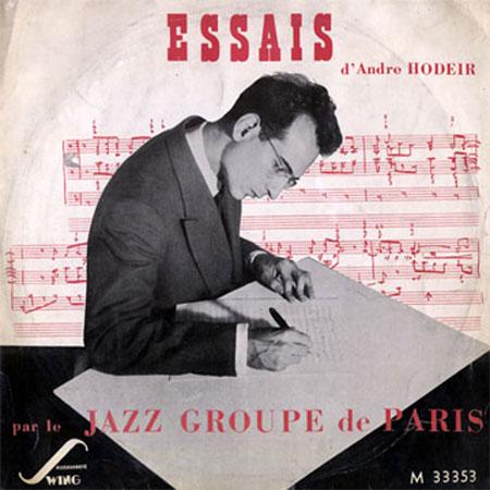 André Hodeir, l'intellectuel du Jazz, par Michel d'Arcangues