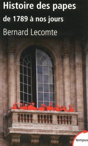 zLivre1 Histoire des Papes de 1789 à nos jours de Bernard Lecomte (Perrin).jpg