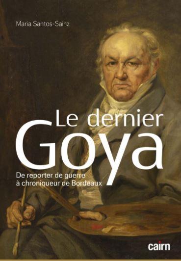 L'énigmatique Goya à Bordeaux