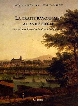 Bayonne était-elle une ville négrière? Entre réalité et affabulations...
