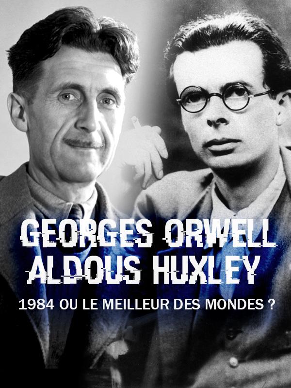 «1984» ou le « Meilleur des Mondes»?