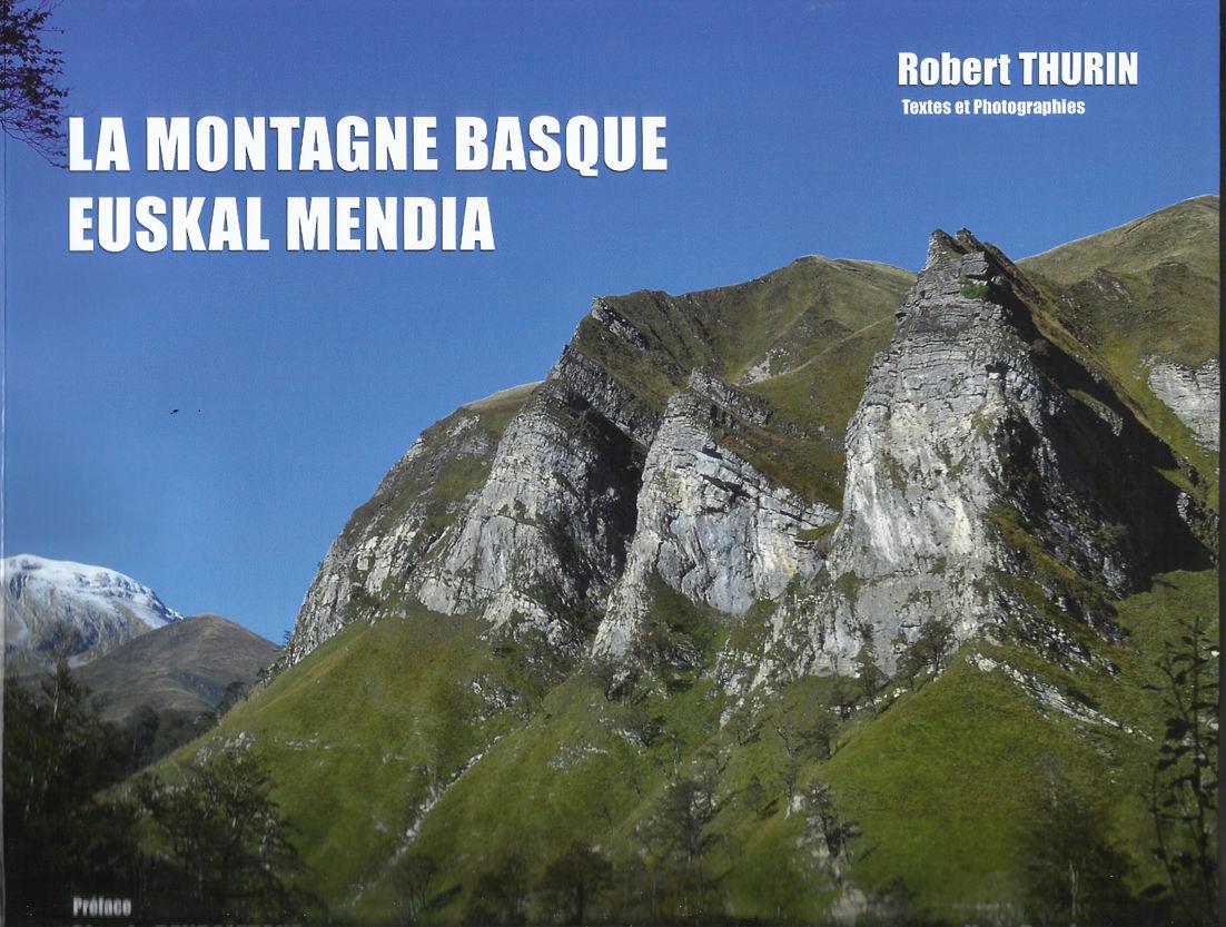 Le regard de Robert Thurin sur les cimes de la montagne basque