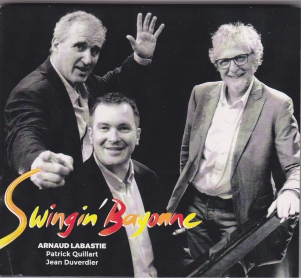 Arnaud Labastie, «Swingin' Bayonne»